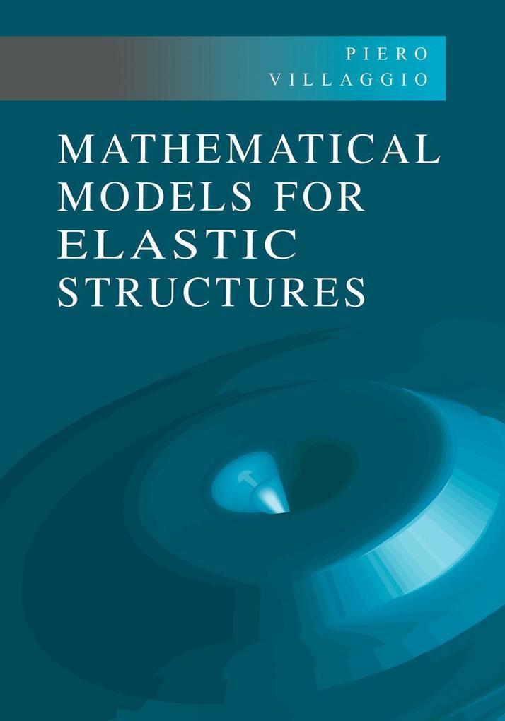 Mathematical Models for Elastic Structures als Taschenbuch