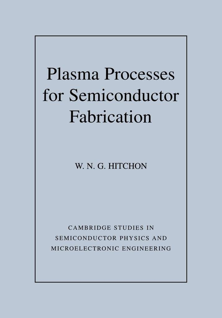Plasma Processes for Semiconductor Fabrication als Buch