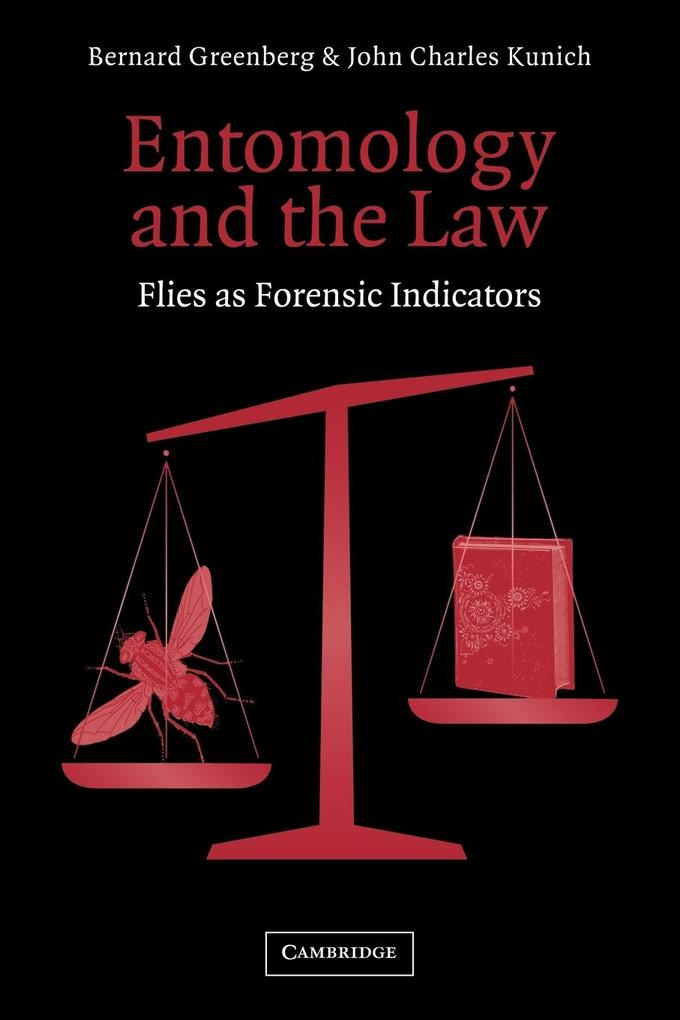 Entomology and the Law: Flies as Forensic Indicators als Taschenbuch