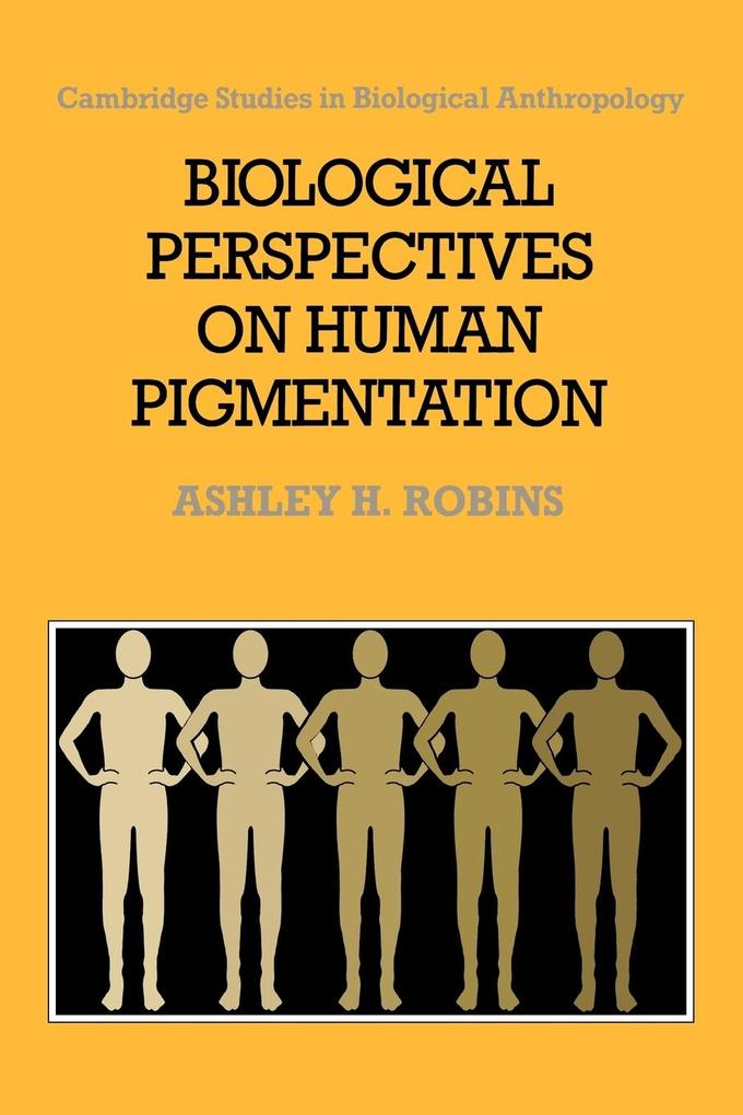 Biological Perspectives on Human Pigmentation als Buch