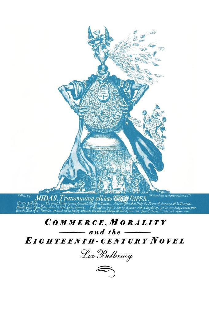 Commerce, Morality and the Eighteenth-Century Novel als Buch