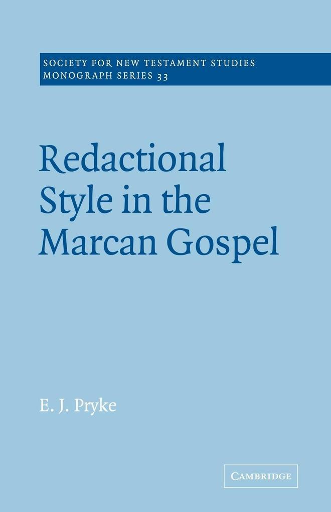 Redactional Style in the Marcan Gospel als Buch