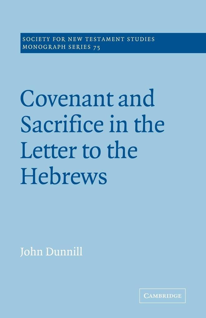 Covenant and Sacrifice in the Letter to the Hebrews als Buch