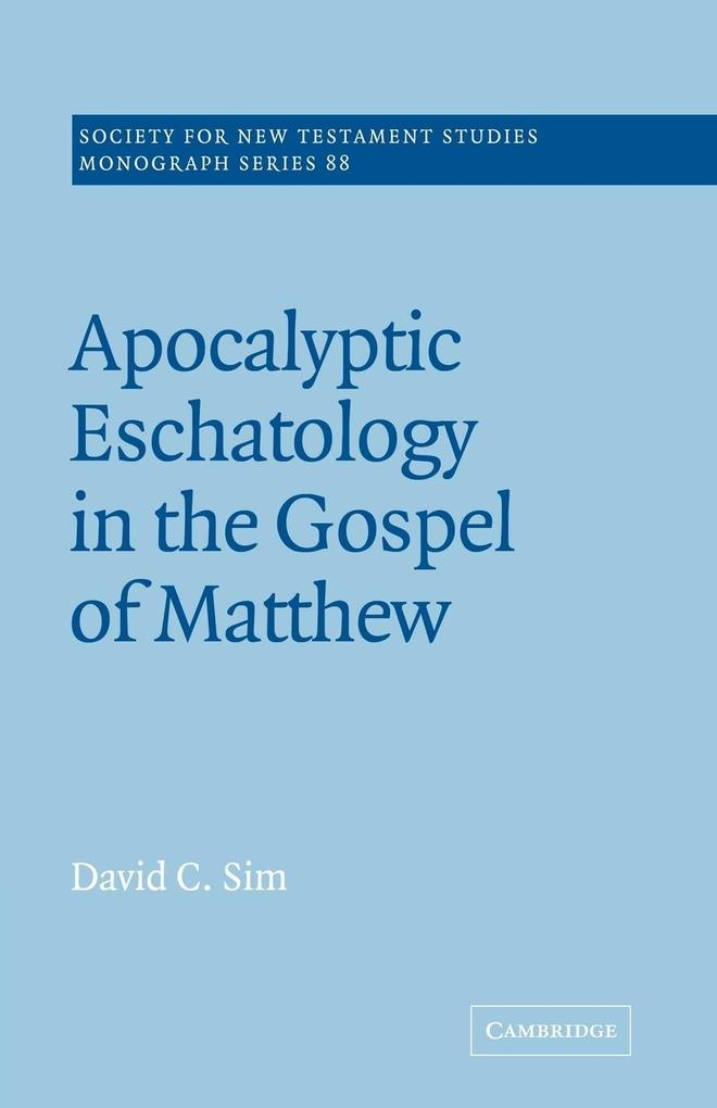 Apocalyptic Eschatology in the Gospel of Matthew als Buch