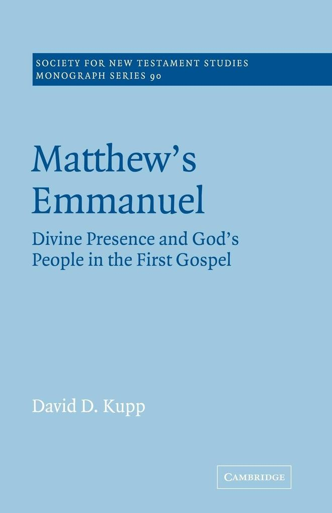 Matthew's Emmanuel: Divine Presence and God's People in the First Gospel als Buch
