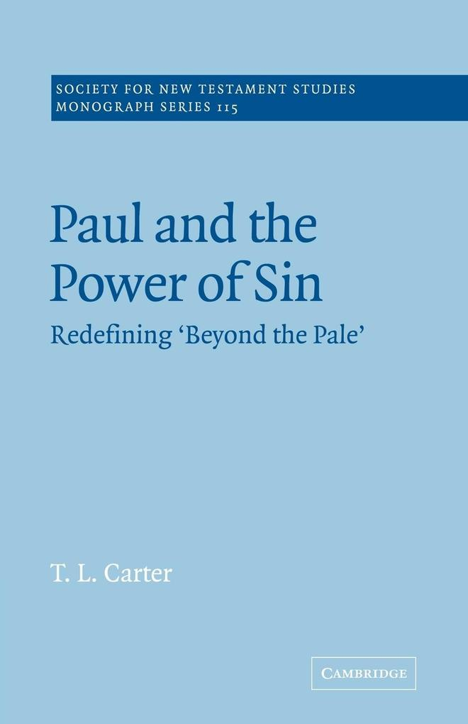 Paul and the Power of Sin: Redefining 'beyond the Pale' als Buch