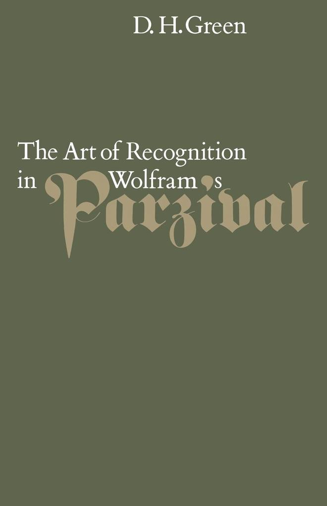 The Art of Recognition in Wolfram's 'Parzival' als Buch