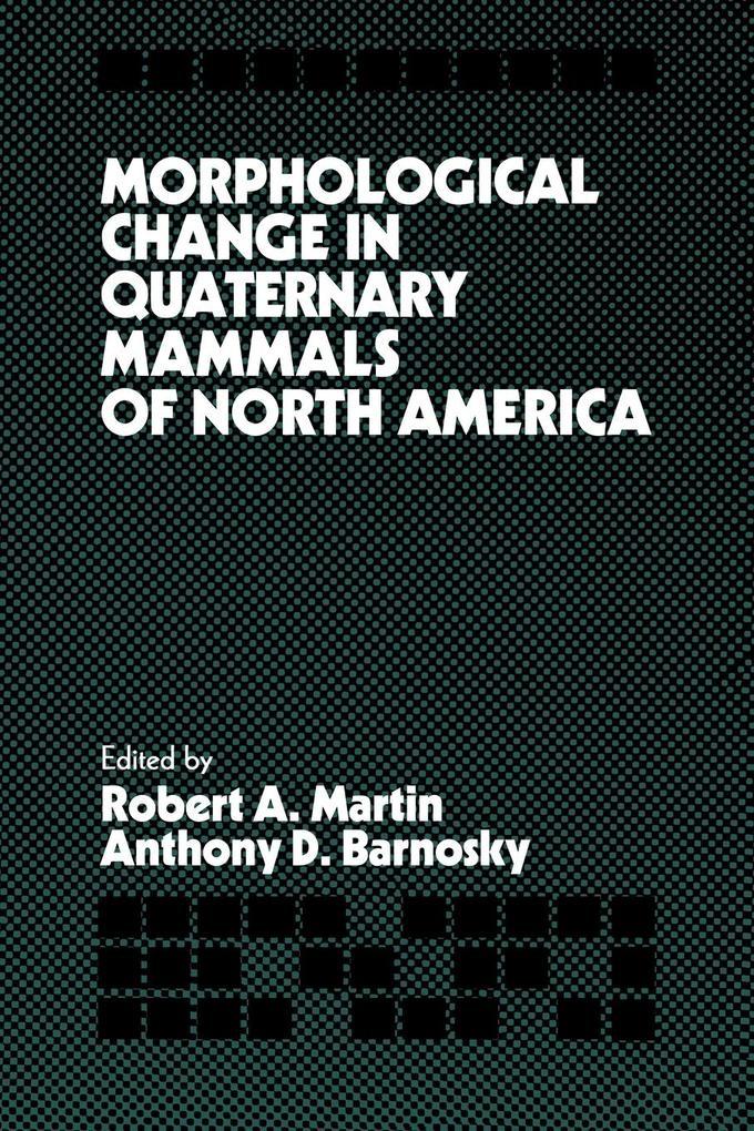 Morphological Change in Quaternary Mammals of North America als Taschenbuch