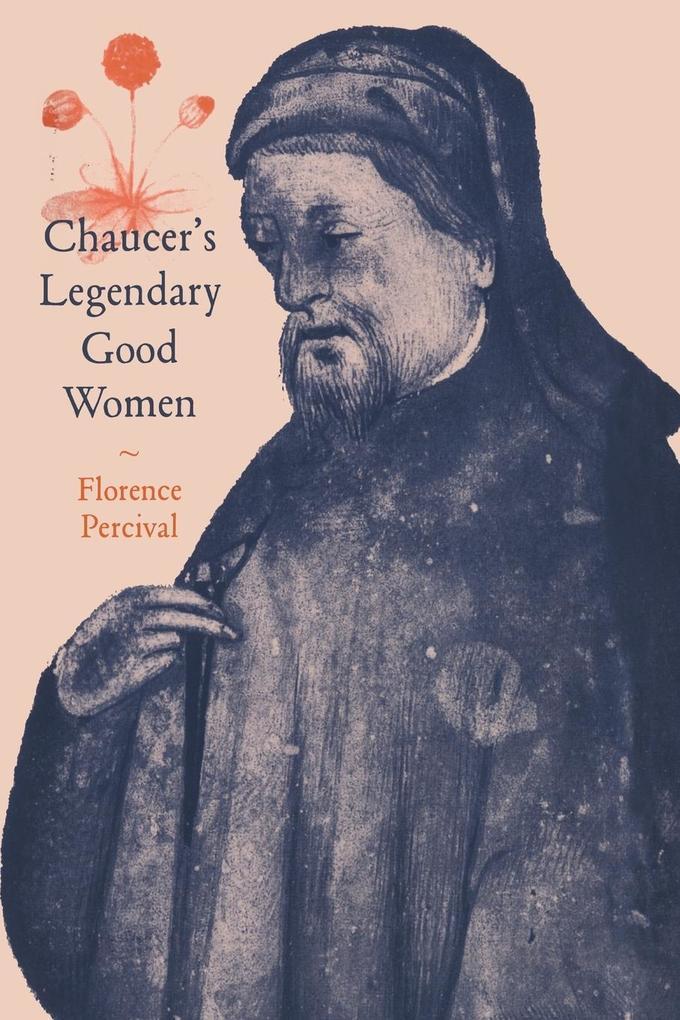 Chaucer's Legendary Good Women als Buch