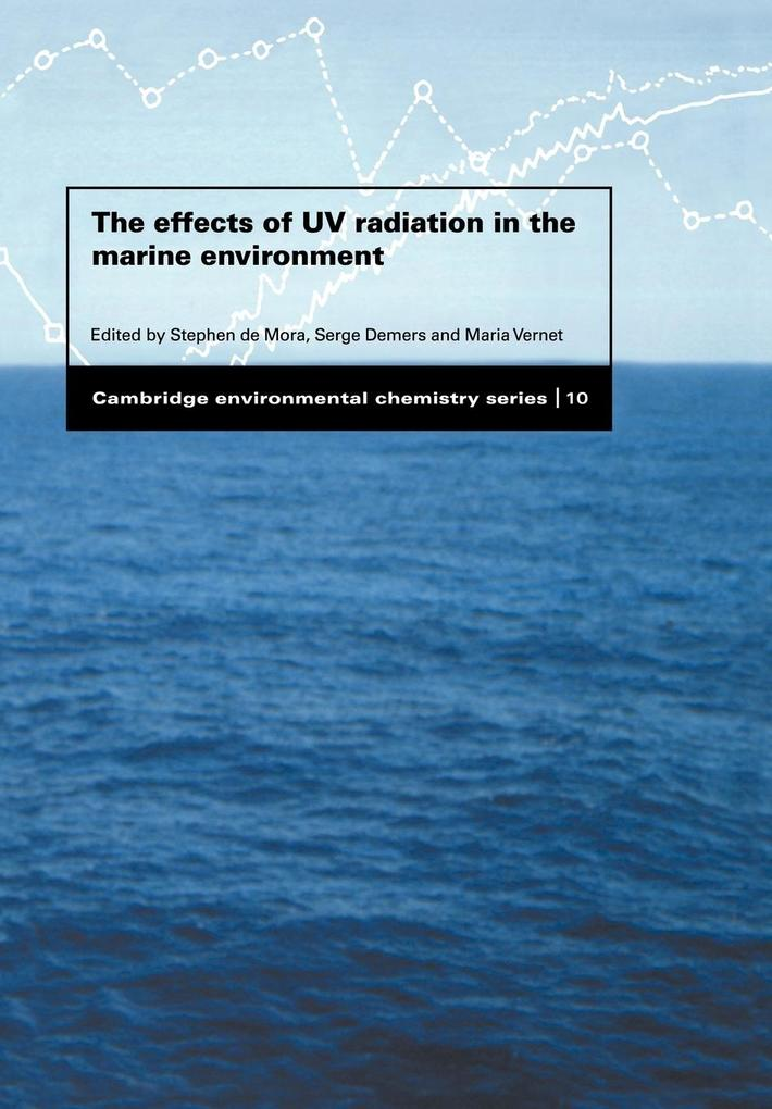 The Effects of UV Radiation in the Marine Environment als Buch