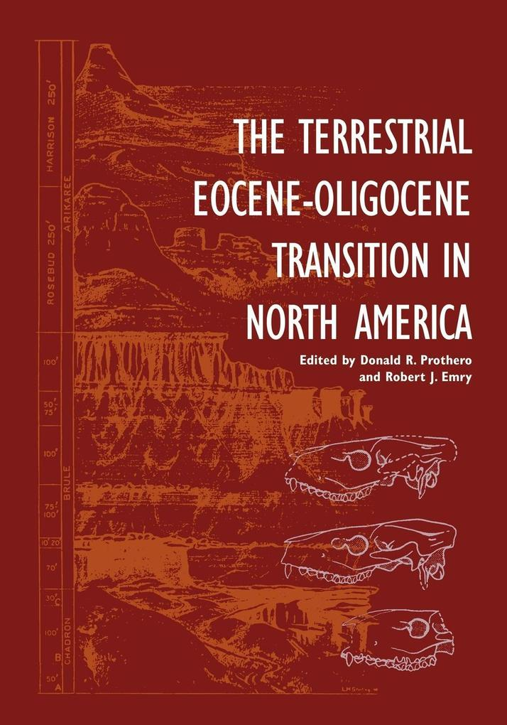 The Terrestrial Eocene-Oligocene Transition in North America als Taschenbuch