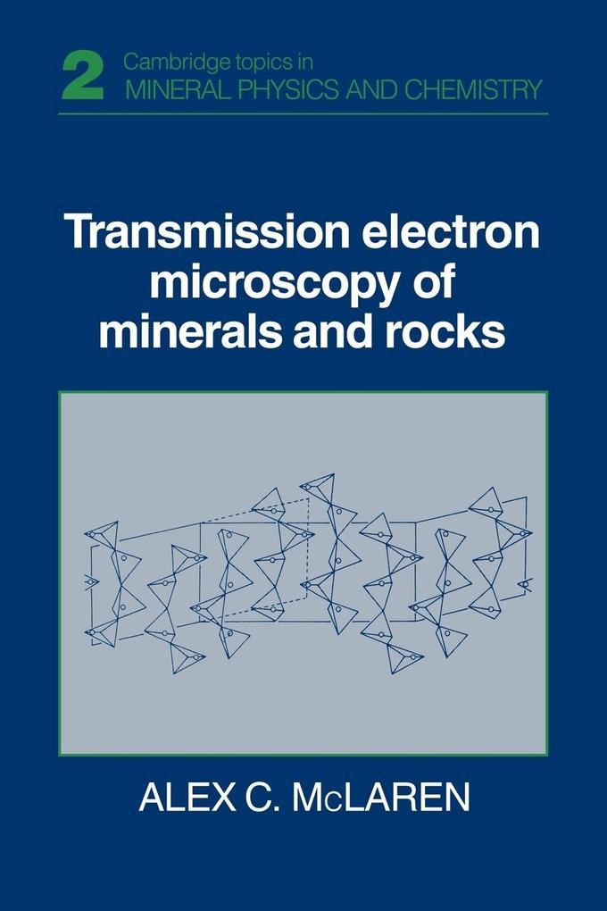 Transmission Electron Microscopy of Minerals and Rocks als Taschenbuch