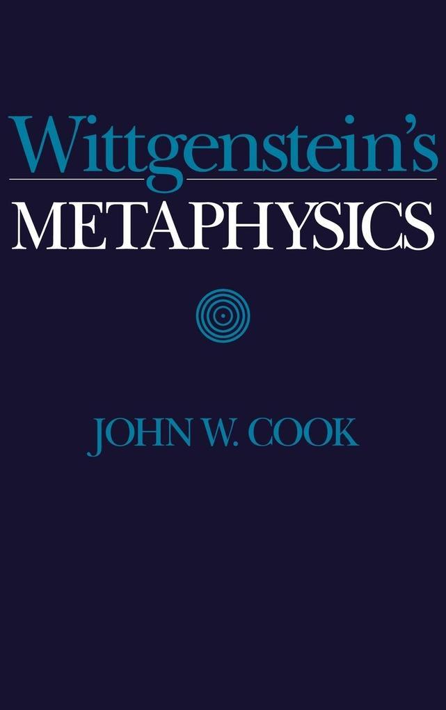 Wittgenstein's Metaphysics als Buch