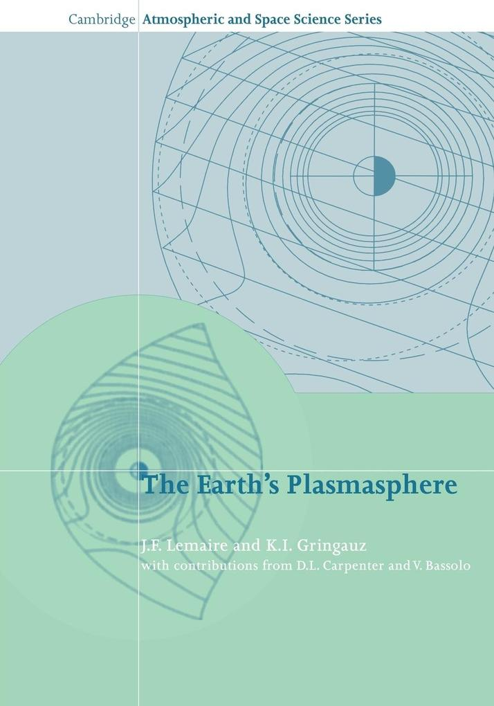 The Earth's Plasmasphere als Buch