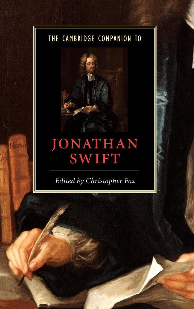 The Cambridge Companion to Jonathan Swift als Buch