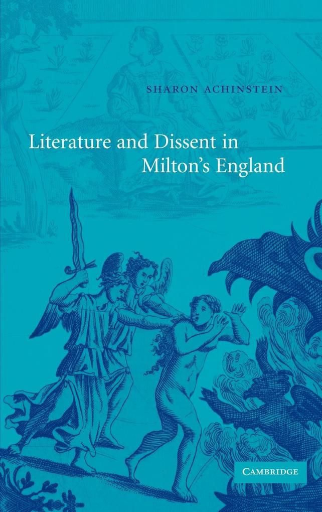 Literature and Dissent in Milton's England als Buch