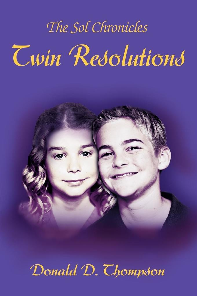 Twin Resolutions: The Sol Chronicles als Buch