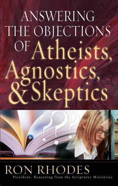 Answering the Objections of Atheists, Agnostics, & Skeptics als Taschenbuch