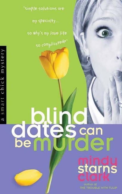 Blind Dates Can Be Murder als Taschenbuch