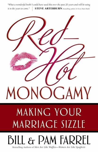 Red-Hot Monogamy: Making Your Marriage Sizzle als Taschenbuch