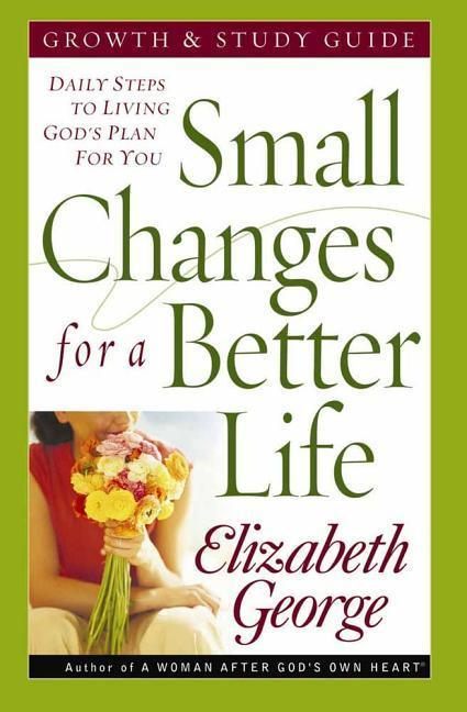 Small Changes for a Better Life: Daily Steps to Living God's Plan for You als Taschenbuch