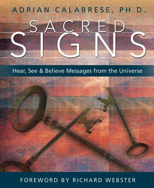 Sacred Signs: Hear, See & Believe Messages from the Universe als Taschenbuch