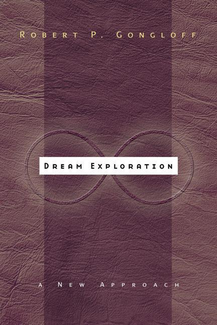 Dream Exploration: A New Approach als Taschenbuch