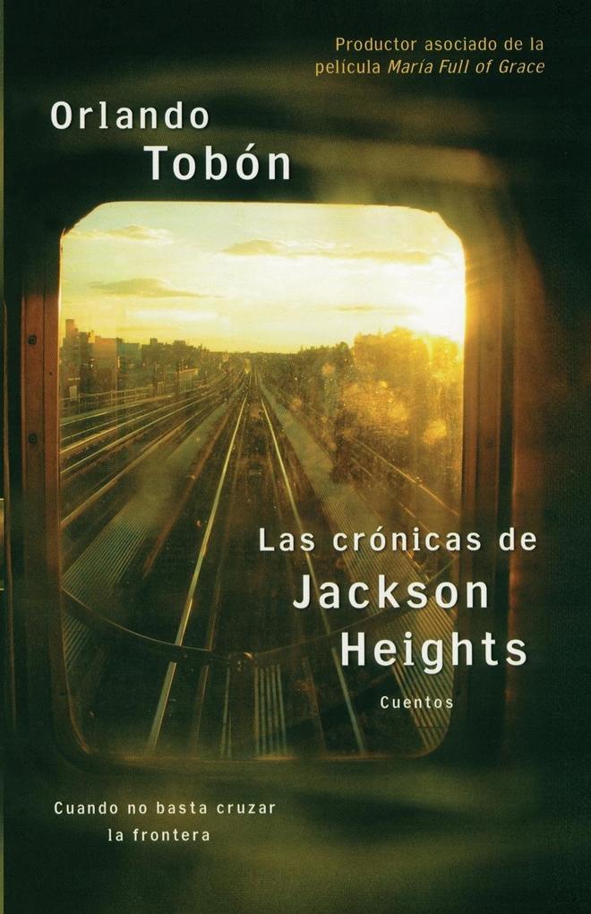 Las Cronicas de Jackson Heights als Taschenbuch