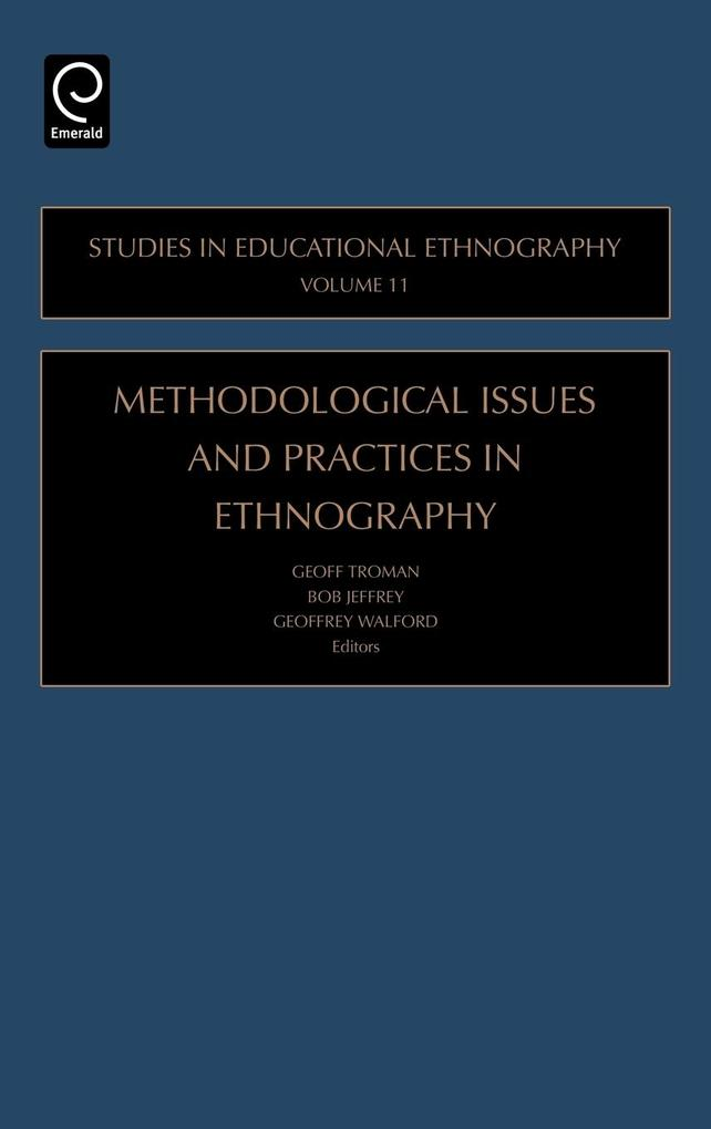 Methodological Issues and Practices in Ethnography als Buch