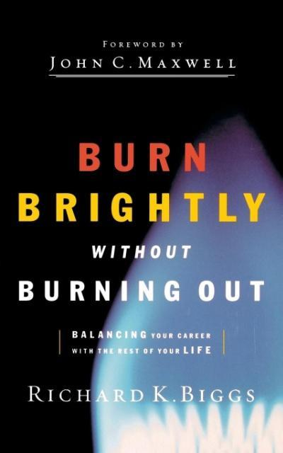 Burn Brightly Without Burning Out als Taschenbuch