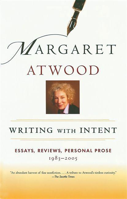 Writing with Intent: Essays, Reviews, Personal Prose: 1983-2005 als Taschenbuch
