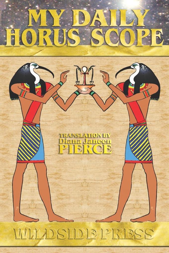 My Daily Horus Scope als Taschenbuch