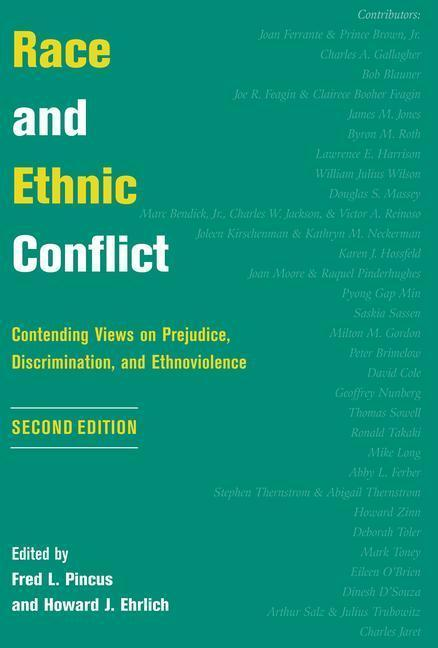 Race and Ethnic Conflict: Contending Views on Prejudice, Discrimination, and Ethnoviolence als Buch