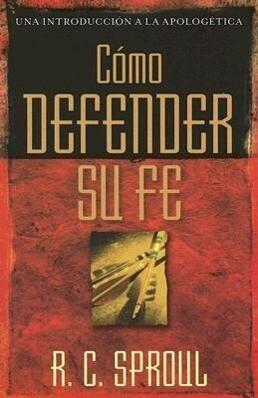 Cómo Defender Su Fe als Taschenbuch