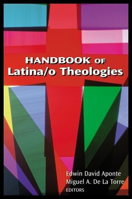 Handbook of Latina/O Theologies als Taschenbuch