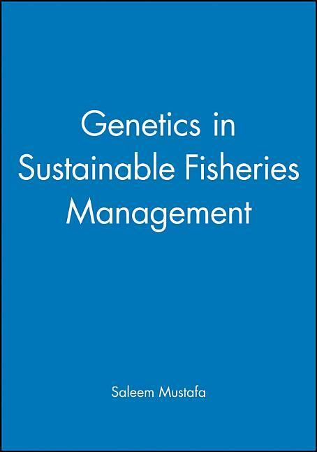 Genetics in Sustainable Fisheries Management als Buch
