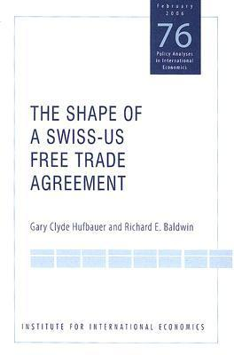 The Shape of a Swiss-Us Free Trade Agreement als Taschenbuch