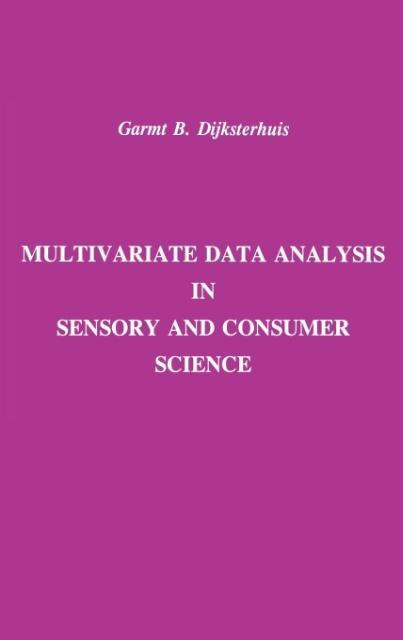 Multivariate Data Analysis in Sensory and Consumer Science als Buch