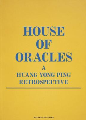 House of Oracles: A Huang Yong Ping Retrospective als Taschenbuch