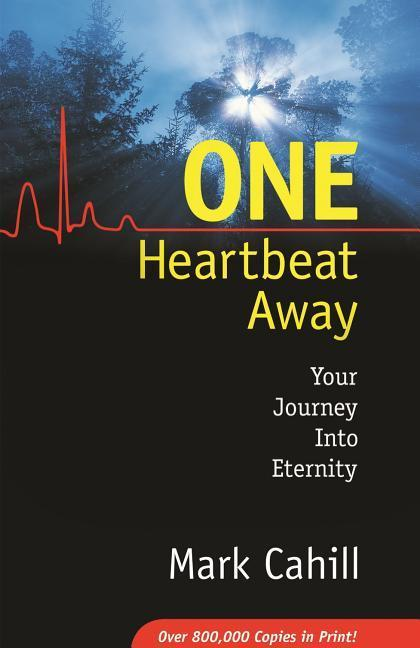 One Heartbeat Away: Your Journey Into Eternity als Taschenbuch
