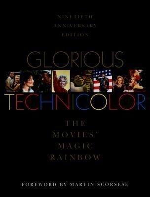 Glorious Technicolor: The Movies' Magic Rainbow als Buch