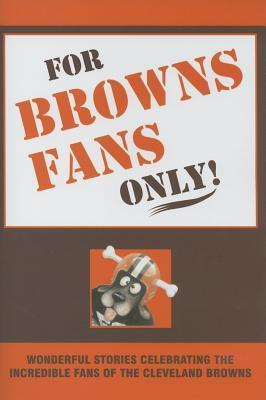 FOR BROWNS FANS ONLY als Buch