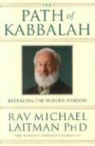 The Path of Kabbalah: Revealing the Hidden Wisdom als Taschenbuch