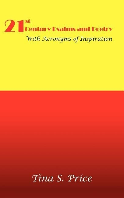 21st Century Psalms and Poetry with Acronyms of Inspiration als Buch