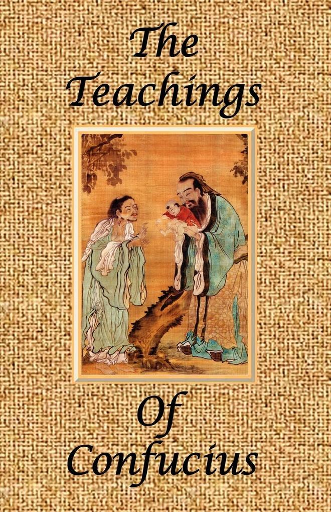 The Teachings of Confucius - Special Edition als Taschenbuch