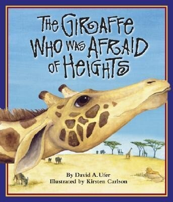 The Giraffe Who Was Afraid of Heights als Buch