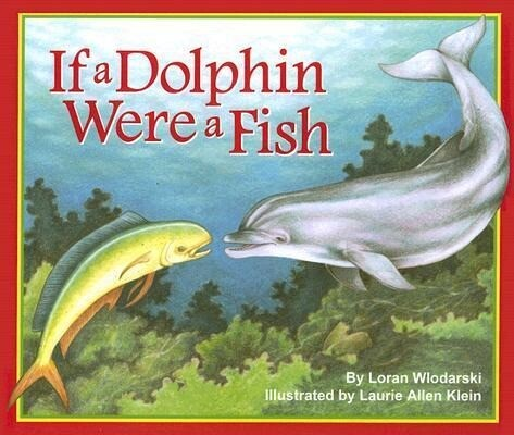 If a Dolphin Were a Fish als Buch