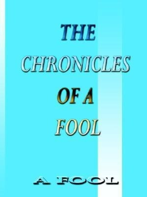 The Chronicles of a Fool als Taschenbuch