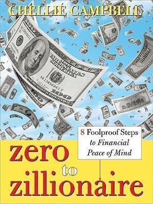 Zero to Zillionaire: 8 Foolproof Steps to Financial Peace of Mind als Taschenbuch