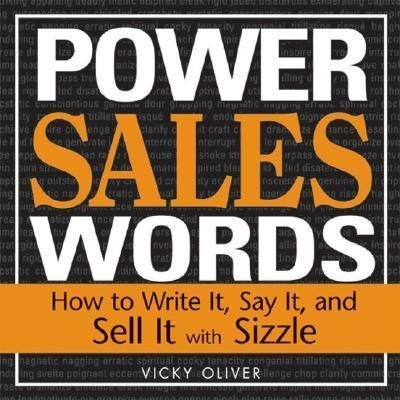 Power Sales Words: How to Write It, Say It and Sell It with Sizzle als Taschenbuch